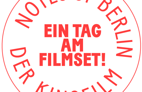 NOTES OF BERLIN Der Film
