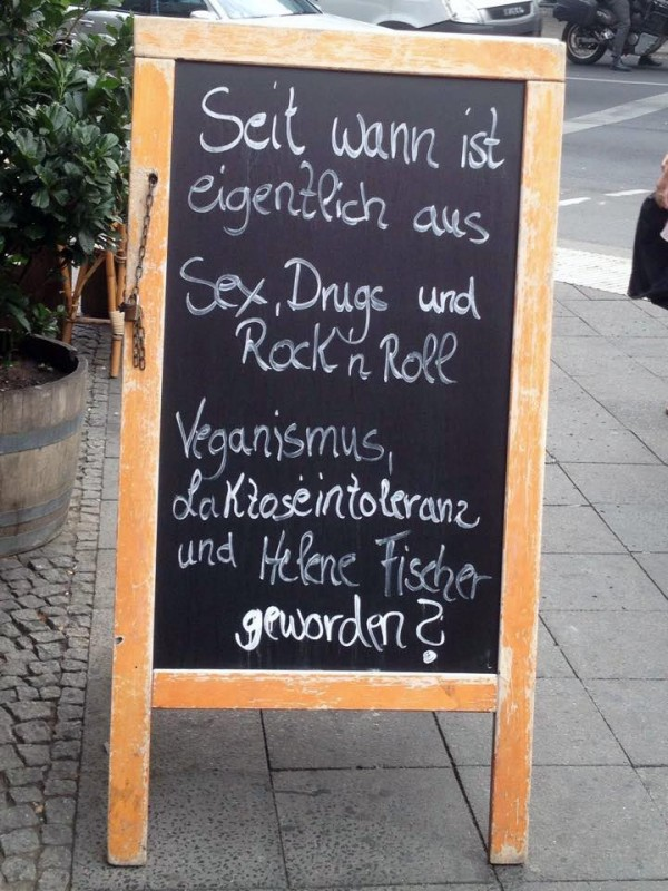 Veganismus Berlin Sex Drugs Rockn Roll Helene Fischer