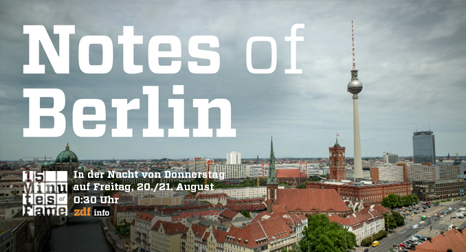 zdf info NOTES OF BERLIN Joab Nist