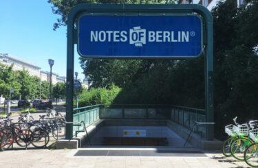 NOTES OF BERLIN Ausstellung